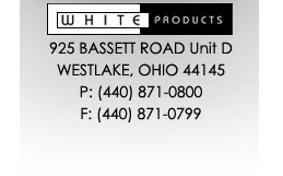 White Products 925 Bassett Road Unit D, Westlake, OH 44145 (440) 871-0800